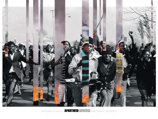 Apartheid Museum Print Ad -  Protest