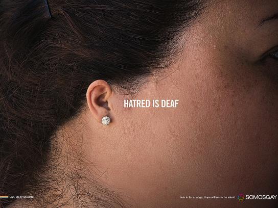 SOMOSGAY Print Ad - Hatred is Deaf, 1