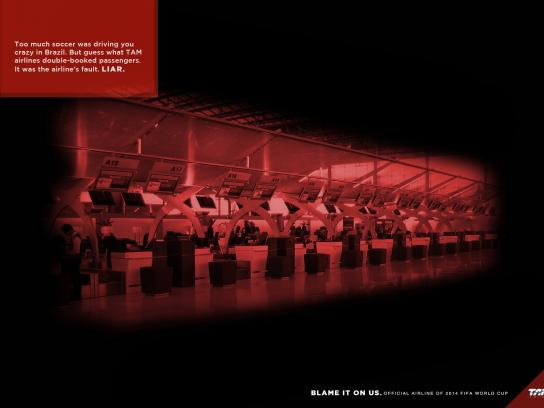 TAM Airlines Print Ad -  Blame it on us, 1