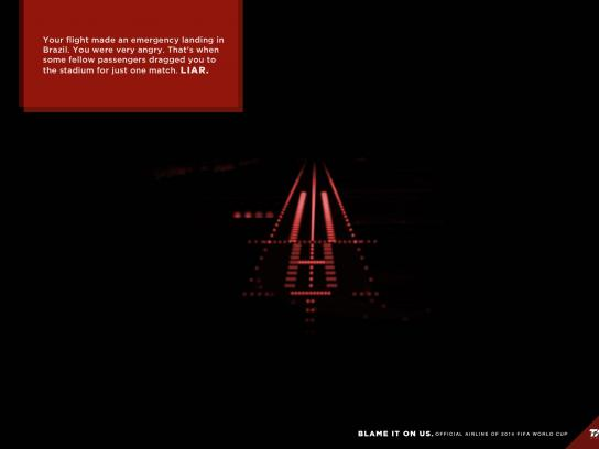 TAM Airlines Print Ad -  Blame it on us, 3