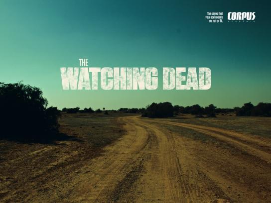 Corpus Academia Print Ad -  The Watching Dead