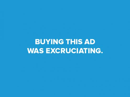 The Trade Desk Print Ad - Buying This Ad Was Excruciating