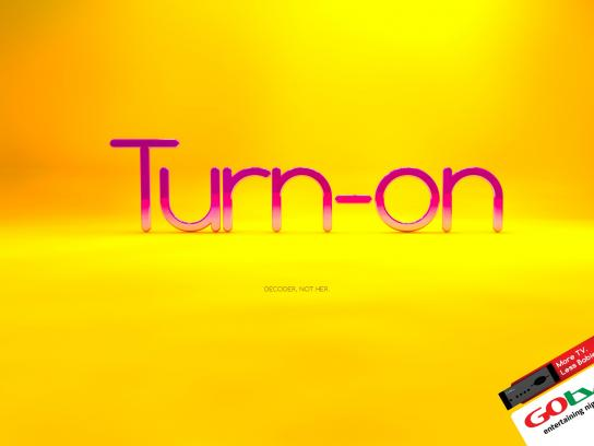 GOtv Print Ad -  Turn-on