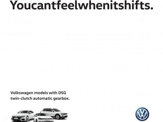 Volkswagen Print Ad - Youcantfeelwhenitshifts