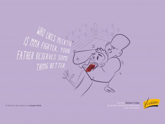 Vinhedos Print Ad - Your father deserves something better, 2