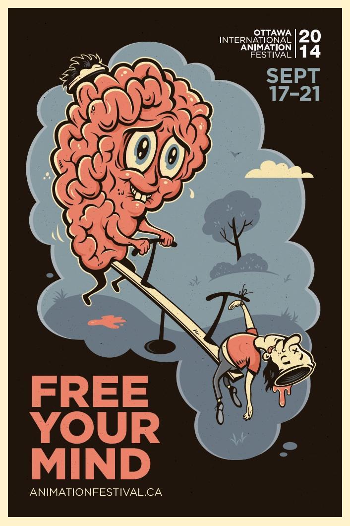 Ottawa International Animation Festival Outdoor Ad -  Free your mind, 2
