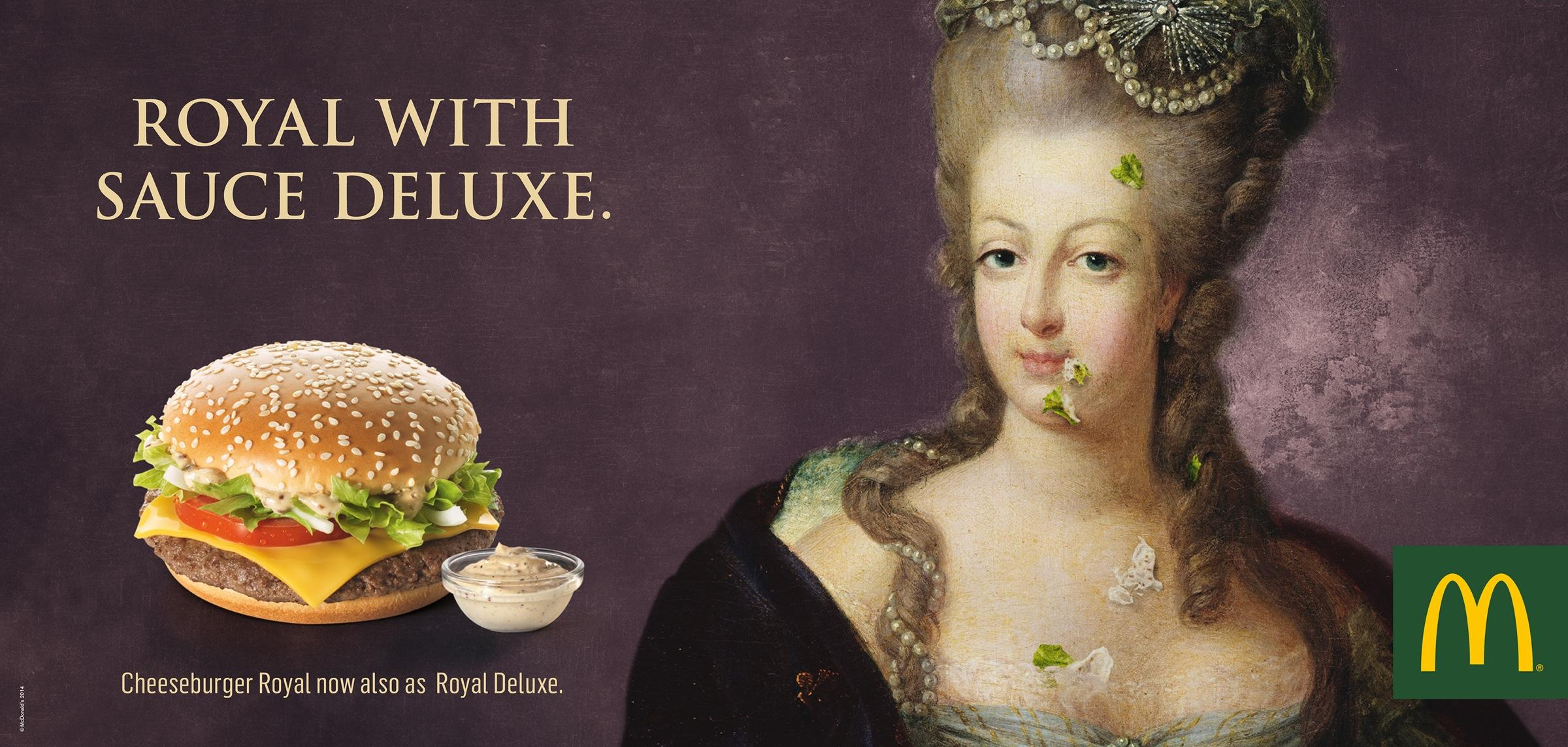 McDonald's Print Ad -  Royal with Sauce Deluxe