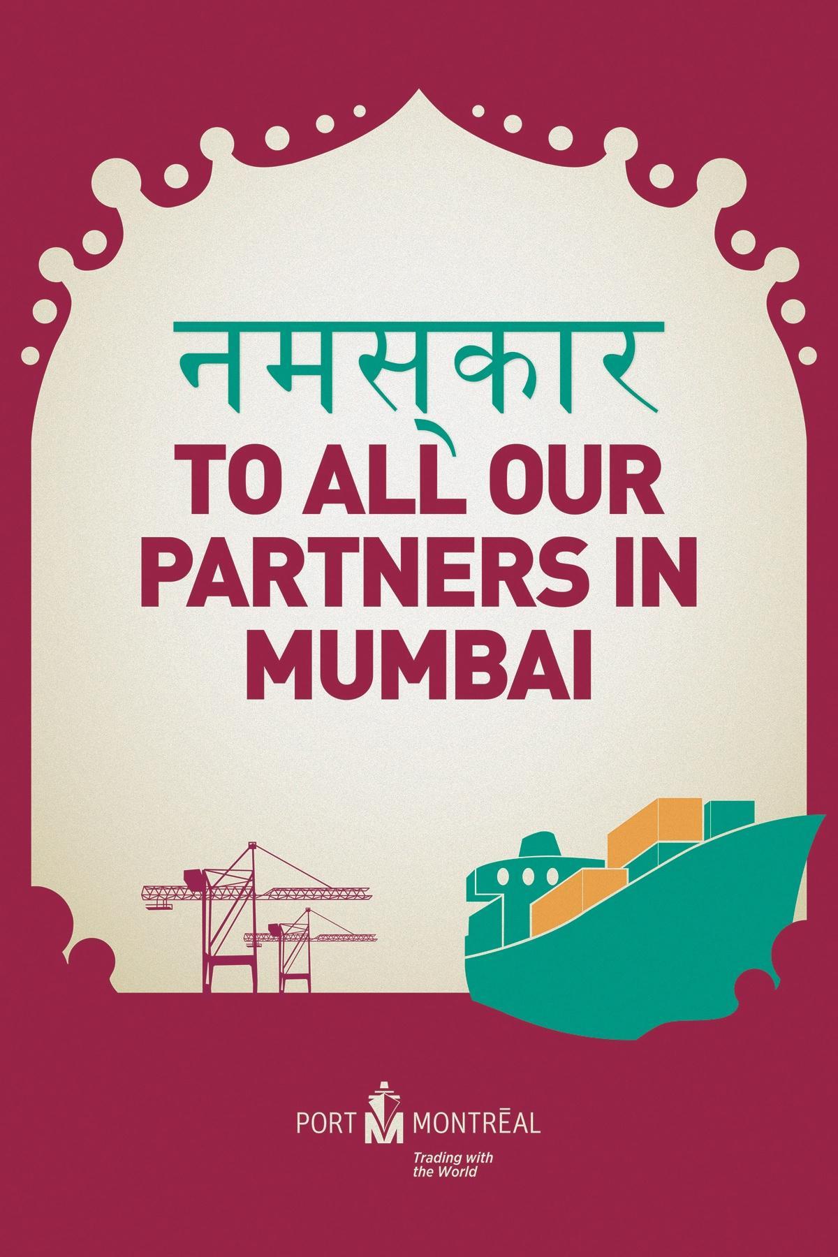 Montreal Port Authority Outdoor Ad -  Mumbai