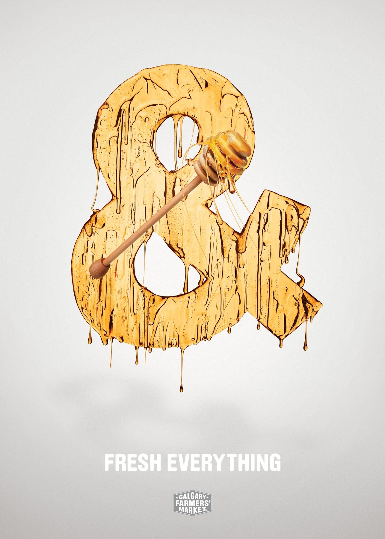 Calgary Farmers' Market Print Ad -  Fresh Everything, & Honey