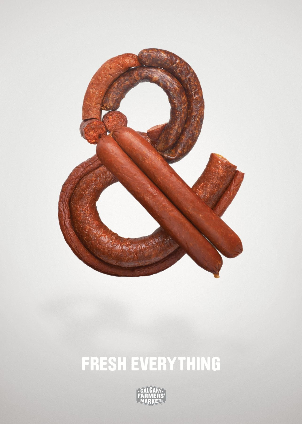 Calgary Farmers' Market Print Ad -  Fresh Everything, & Sausages