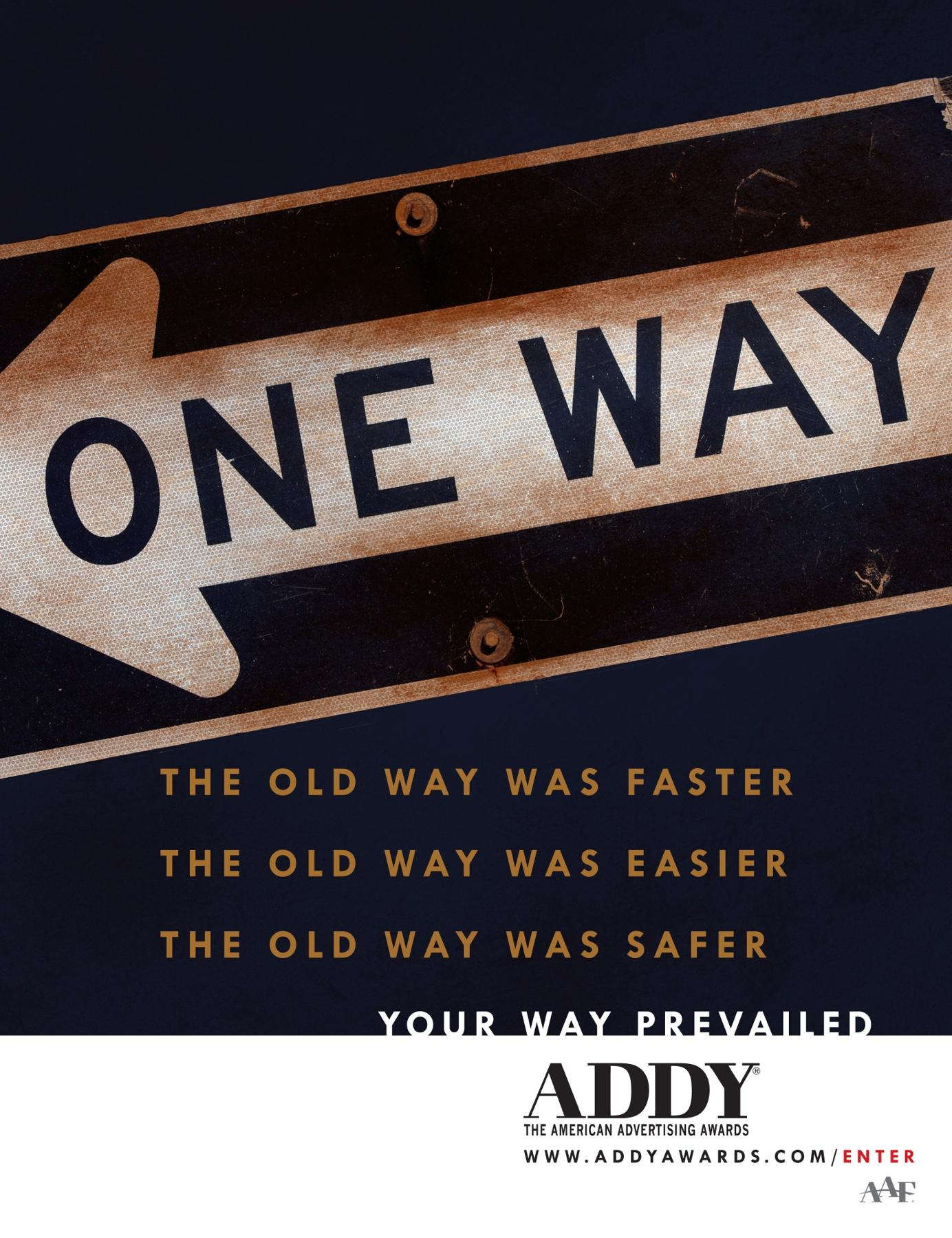 AAF ADDY Awards Print Ad -  One Way