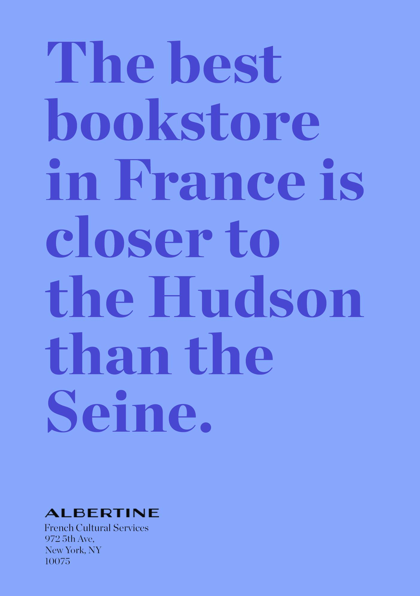 Albertine Outdoor Ad - The Best Bookstore In France Is In NY, 1