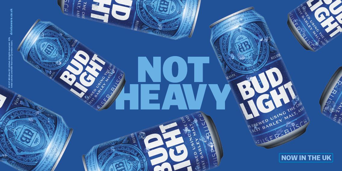 High Quality Bud Light Outdoor Ad   Not Heavy Good Looking