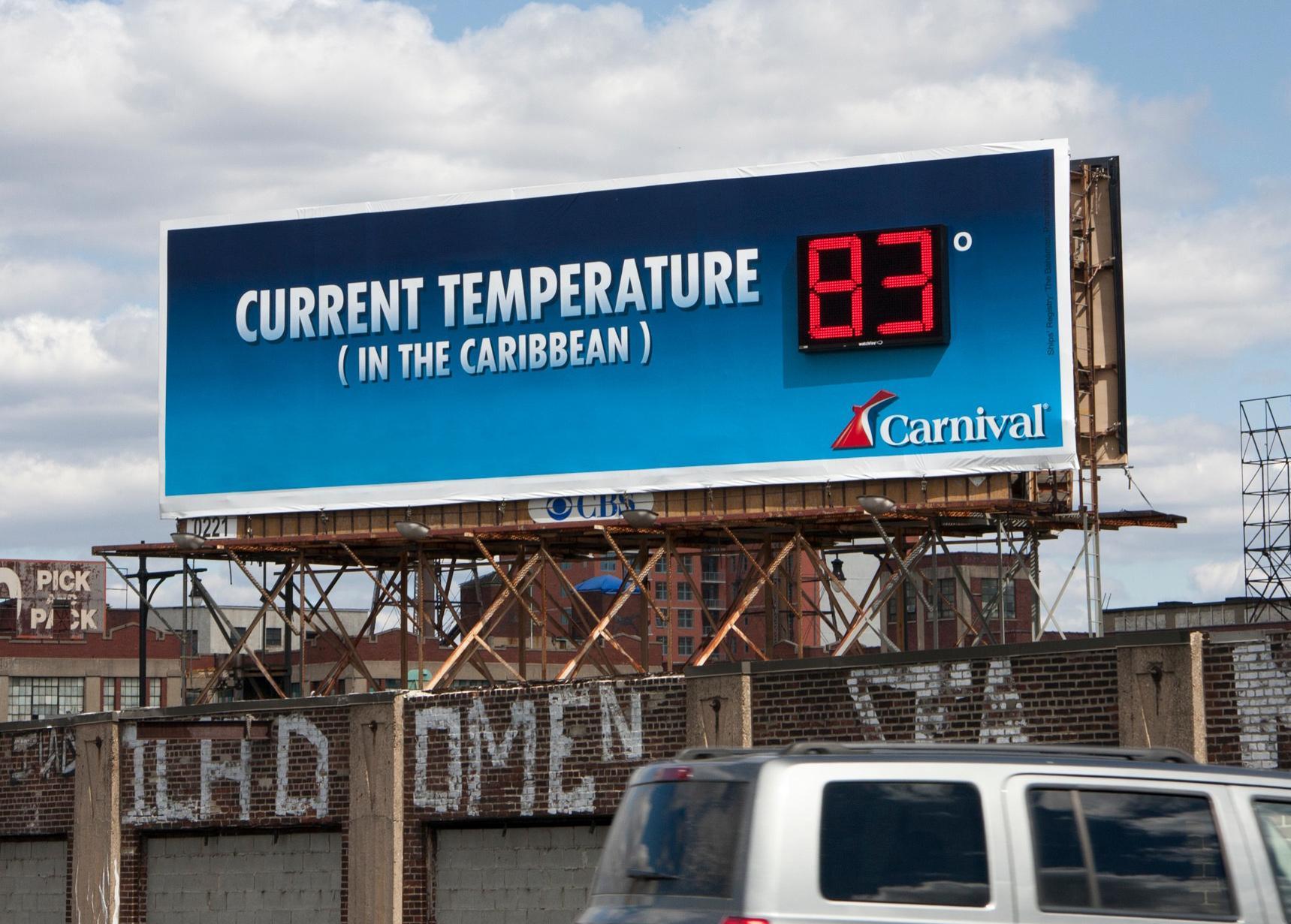 Carnival Outdoor Ad -  Current temperature