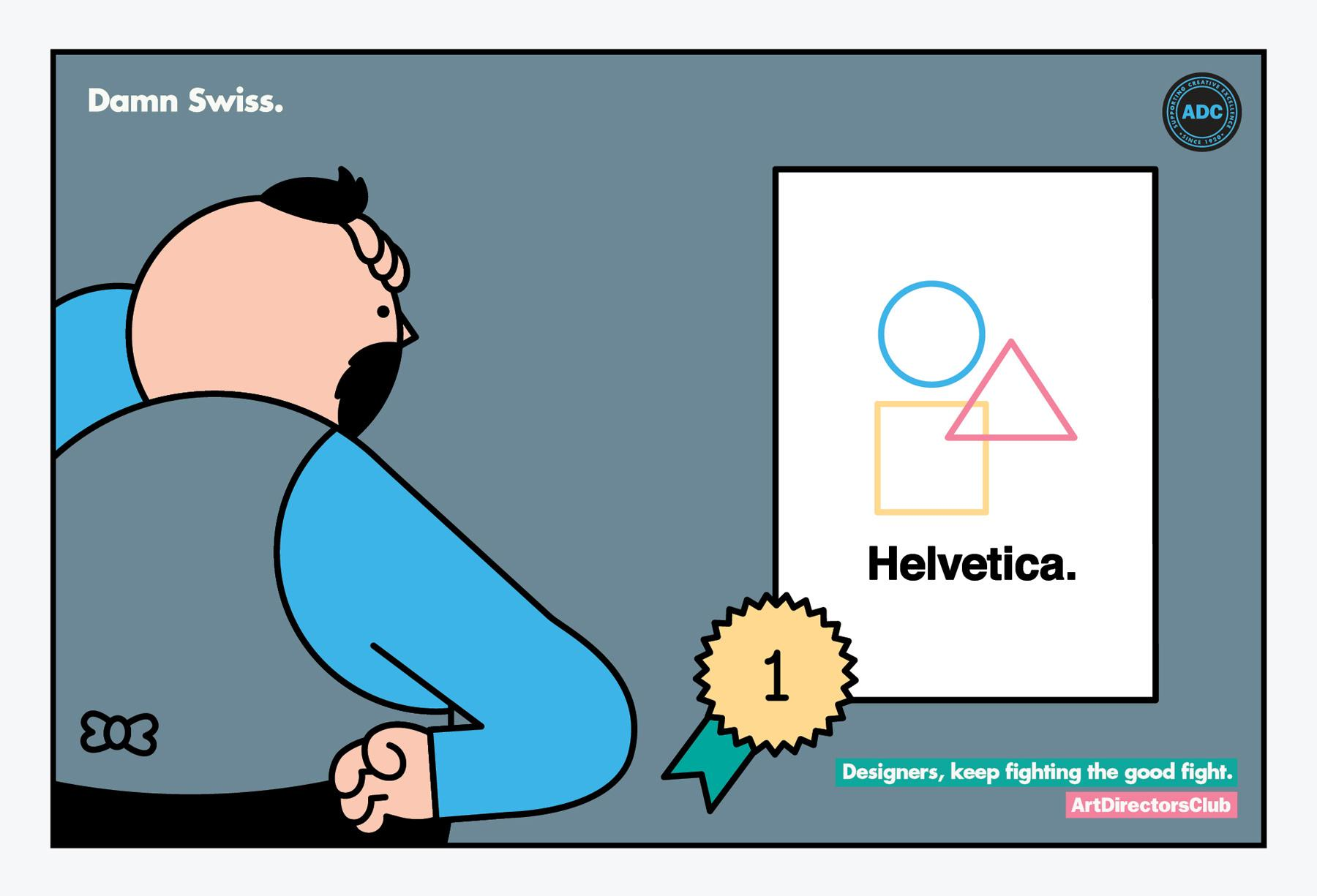 Art Directors Club Print Ad -  Keep Fighting the good fight, Damn Swiss