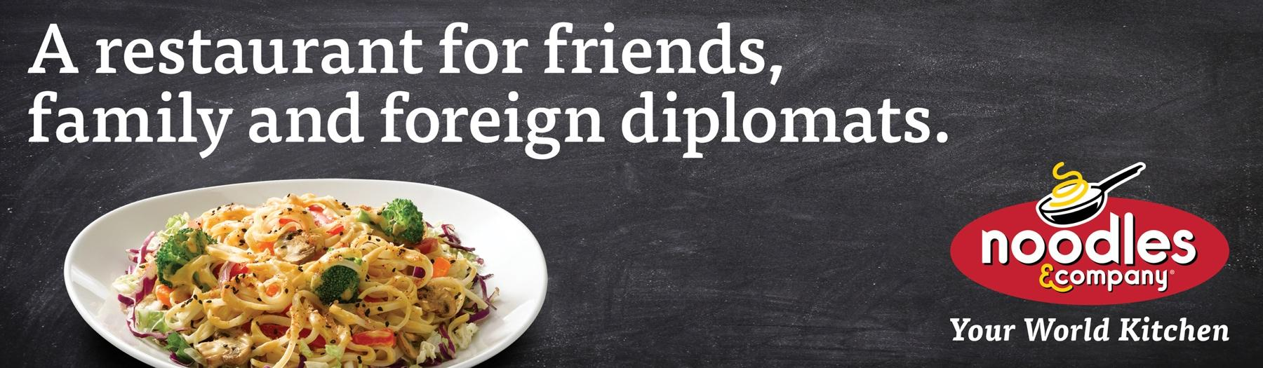 Noodles & Company Outdoor Ad -  Diplomats