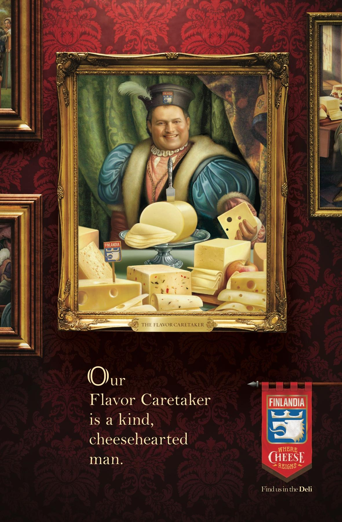 Finlandia Cheese Print Ad -  Where Cheese Reigns, Flavor Caretaker