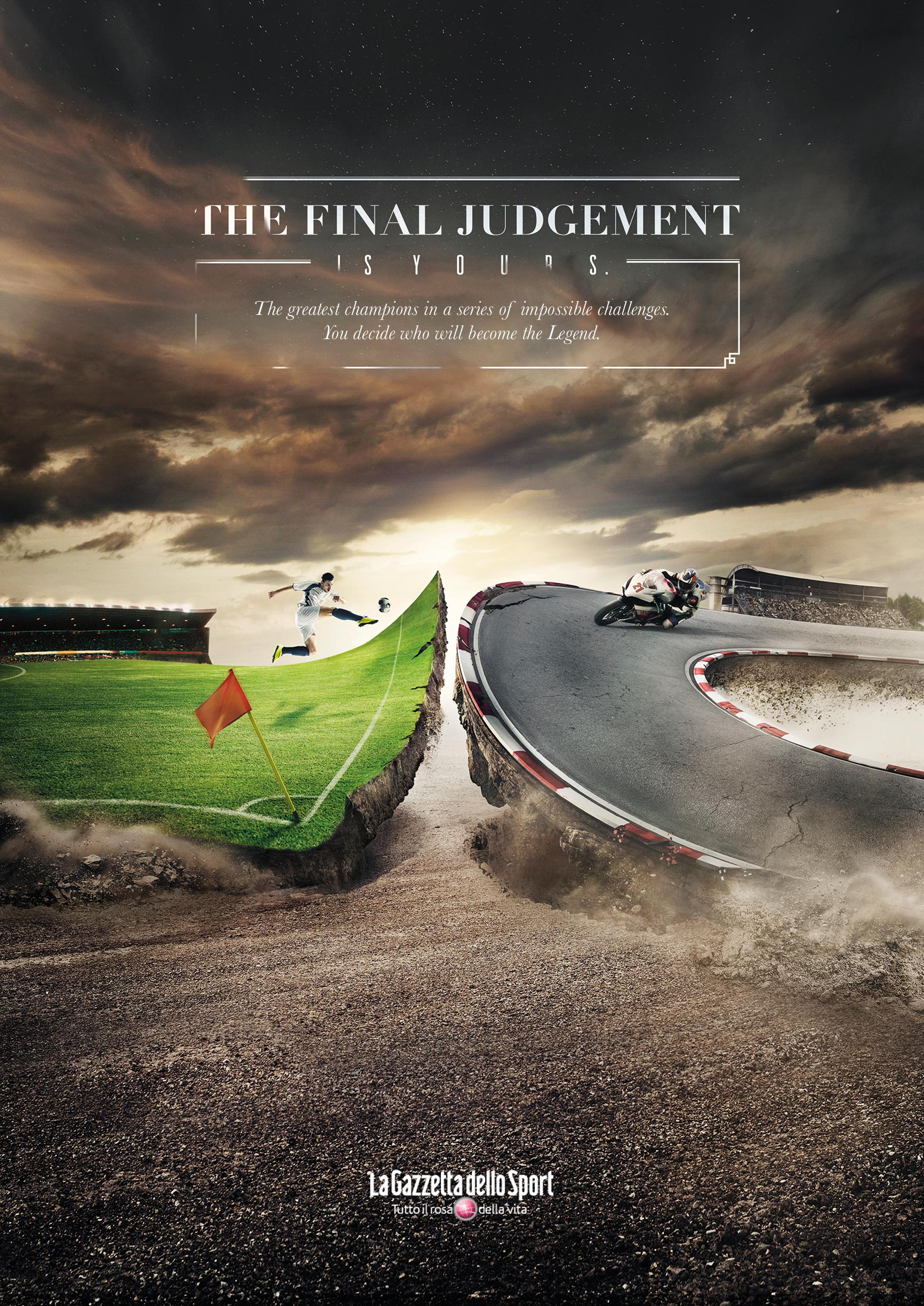 La Gazzetta dello Sport Print Ad - Final judgement, 2