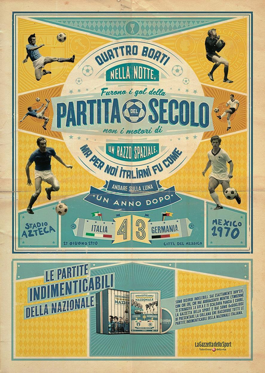 La Gazzetta dello Sport Print Ad -  The unforgettable matches of the Italian National Team, 1