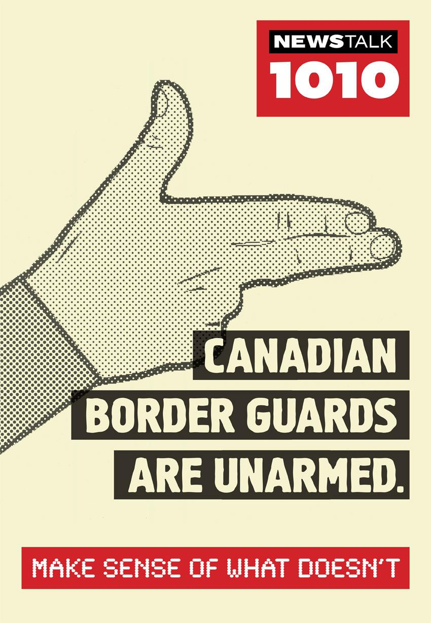 Newstalk 1010 Print Ad -  Border guards