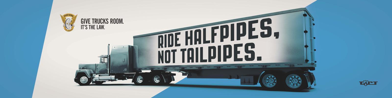 Colorado State Patrol Outdoor Ad -  Halfpipes