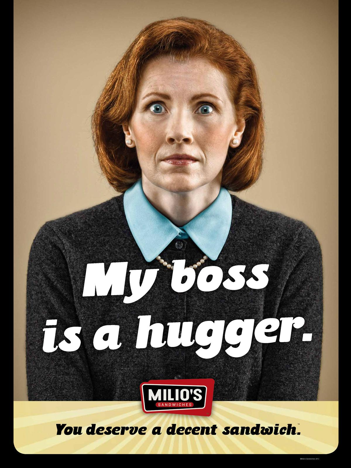 Milio's Sandwiches Print Ad -  Hugger
