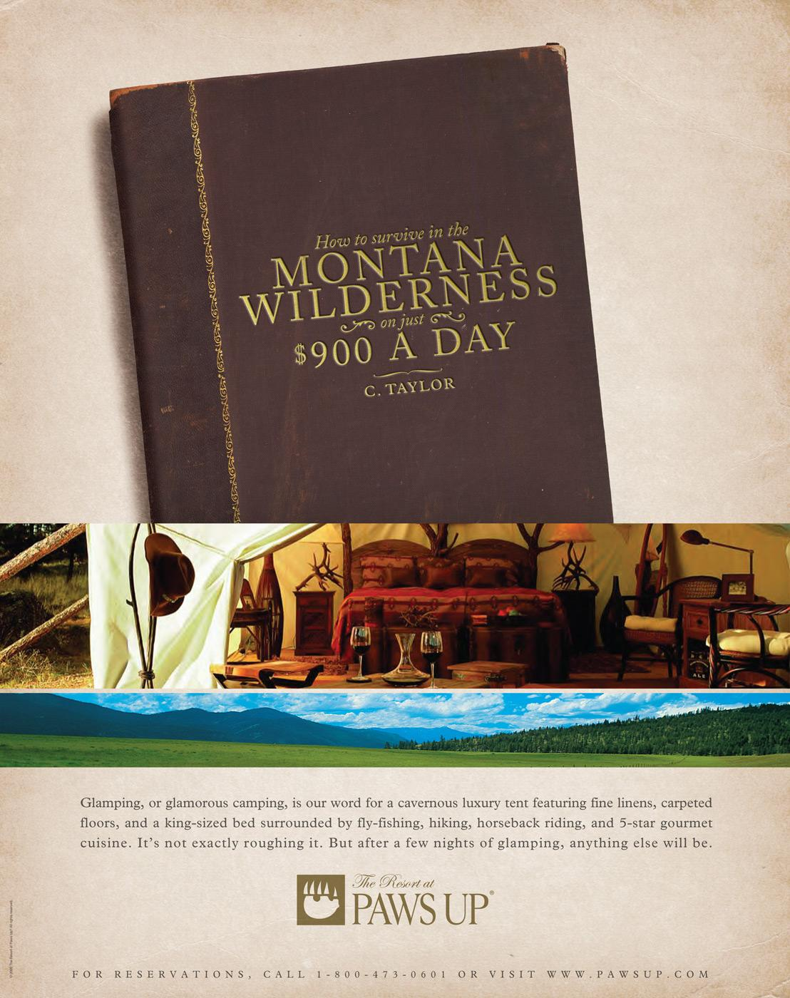 The Resort at Paws Up Print Ad -  Field Guides, 900 a day