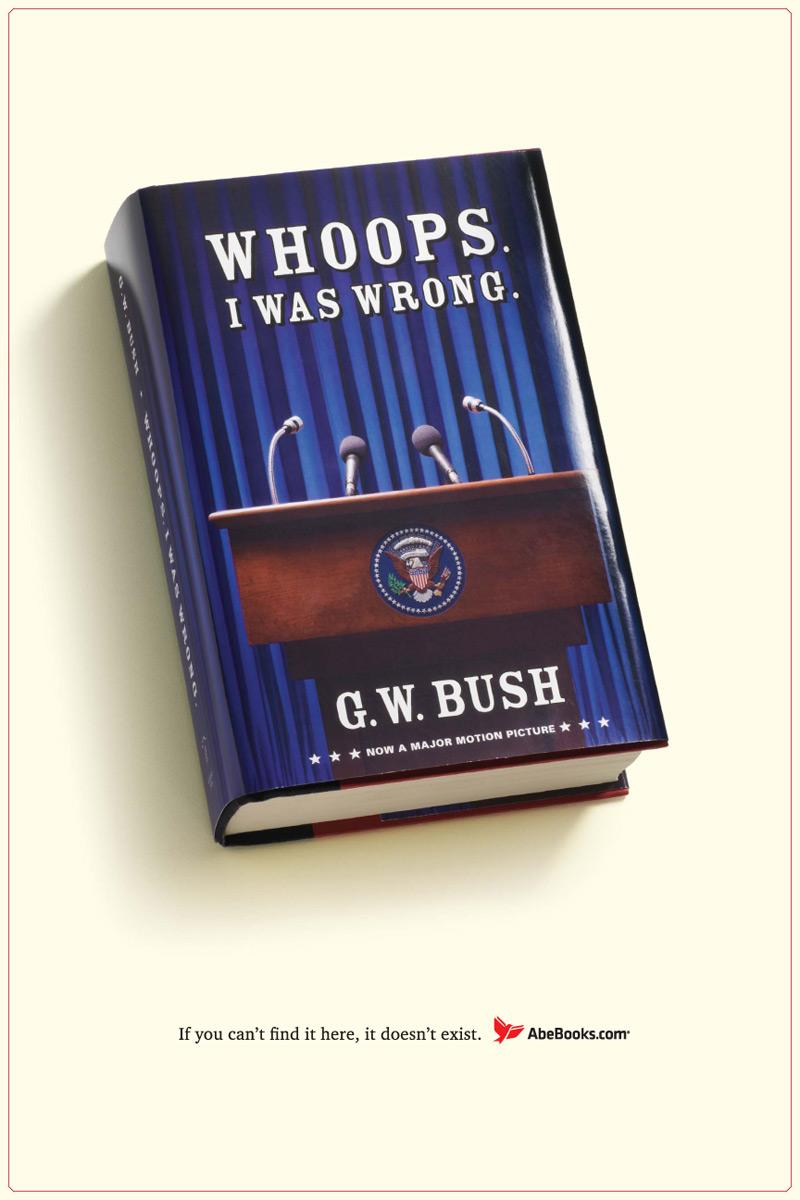 G.W.Bush / Whoops. I was wrong