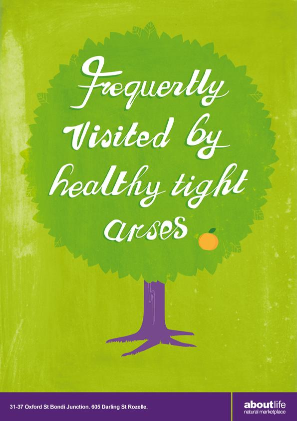 About Life Print Ad -  Affordable Organics, Tight Arses