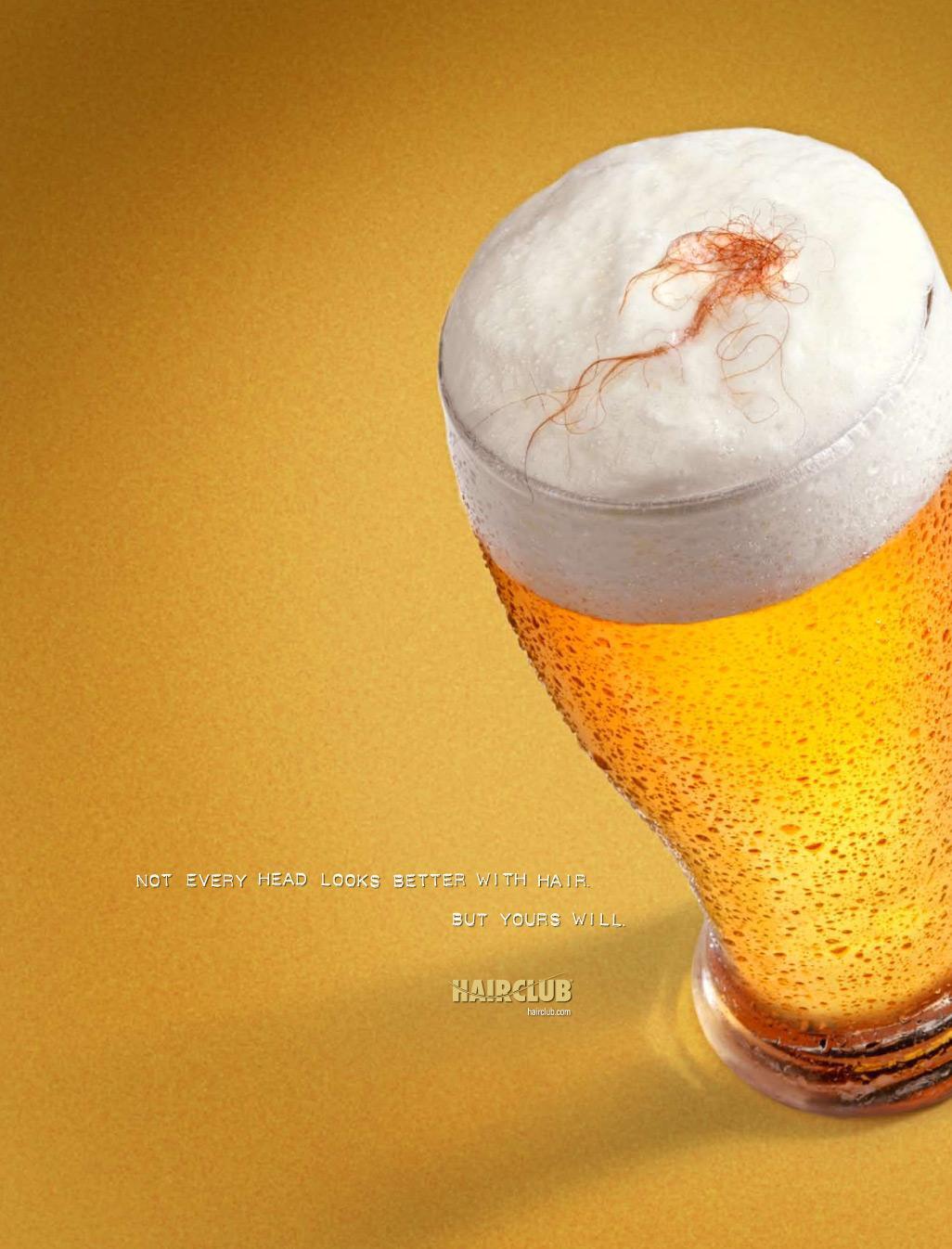 Hair Club Print Ad -  Beer