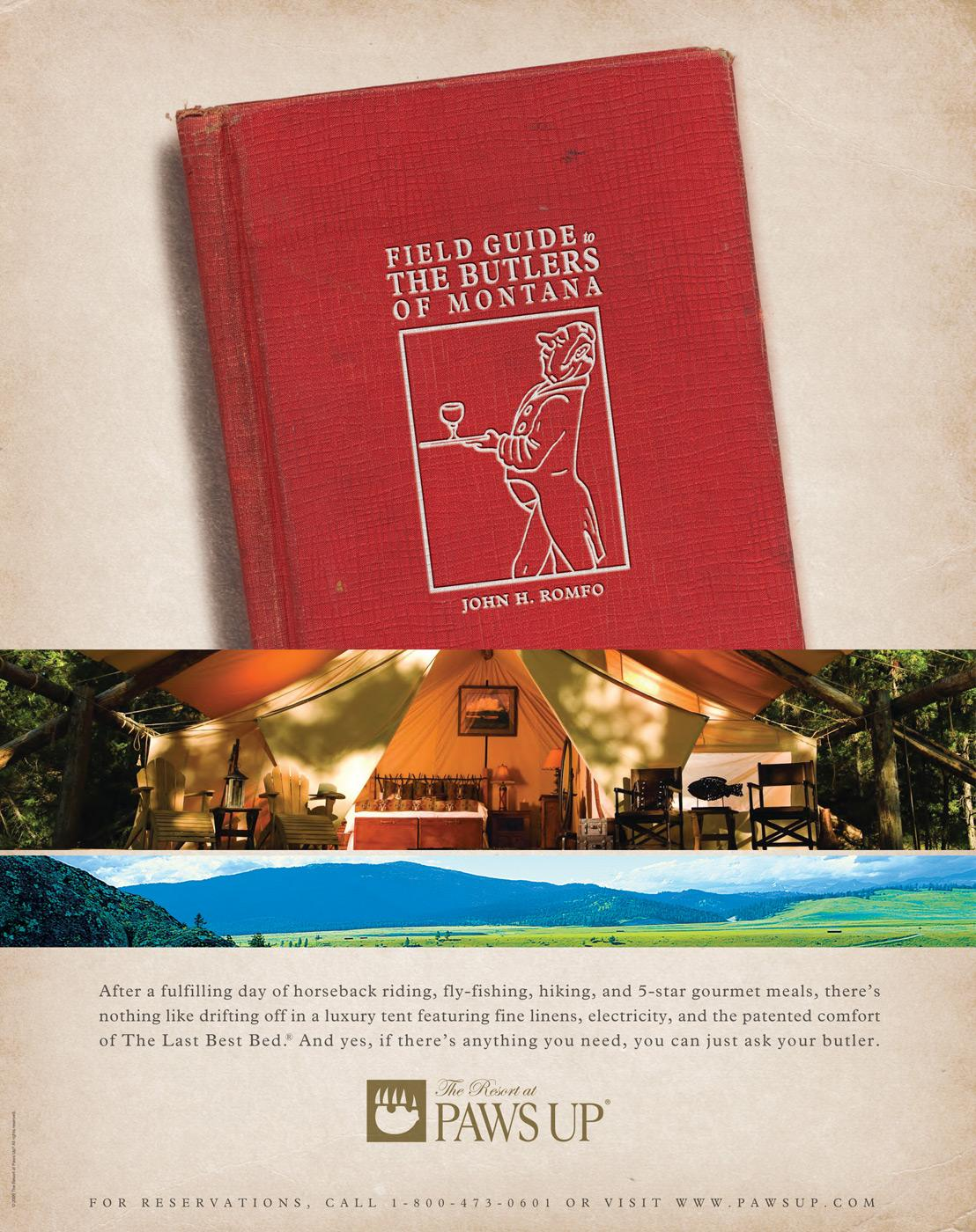 The Resort at Paws Up Print Ad -  Field Guides, Butlers