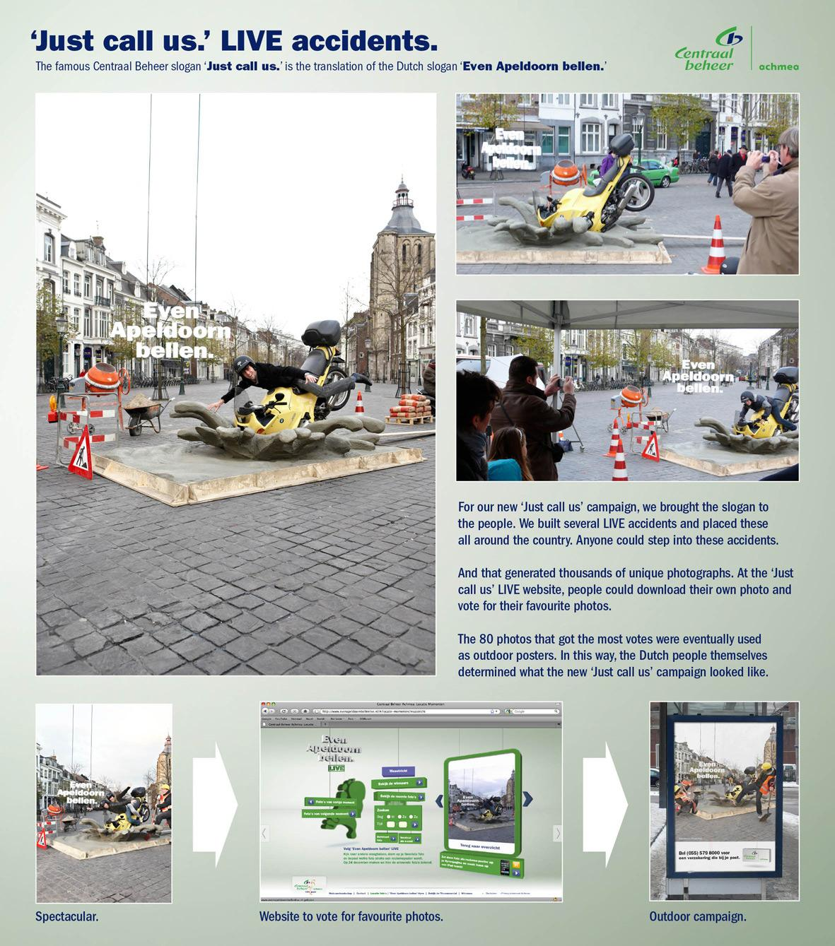 Centraal Beheer Ambient Ad -  Just call us live accidents, 3