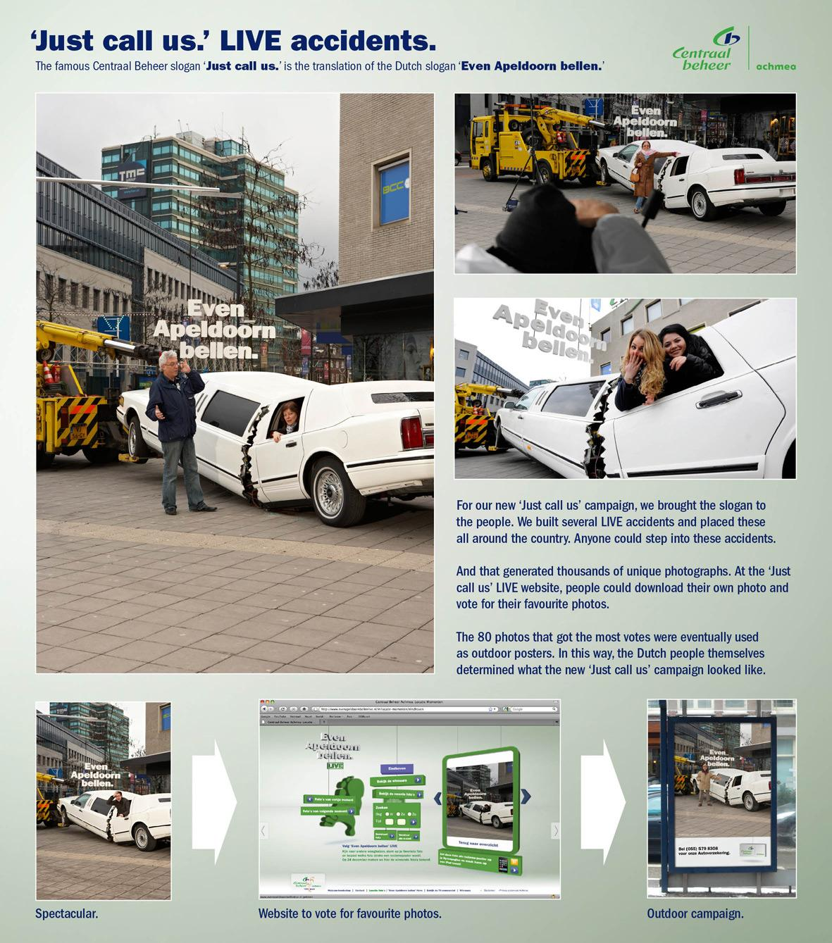 Centraal Beheer Ambient Ad -  Just call us live accidents, 5