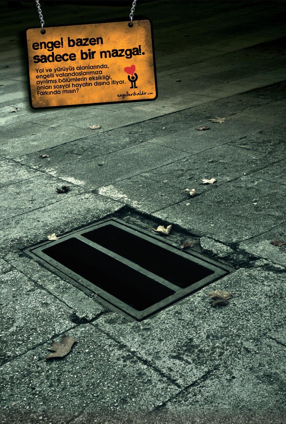 Engelleri Kaldir Print Ad -  Street Drain
