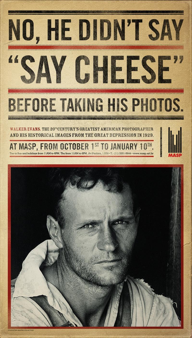 MASP Print Ad -  Walker Evans, Say Cheese