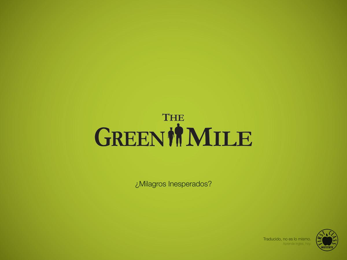 First Class Institute Print Ad -  The Green Mile