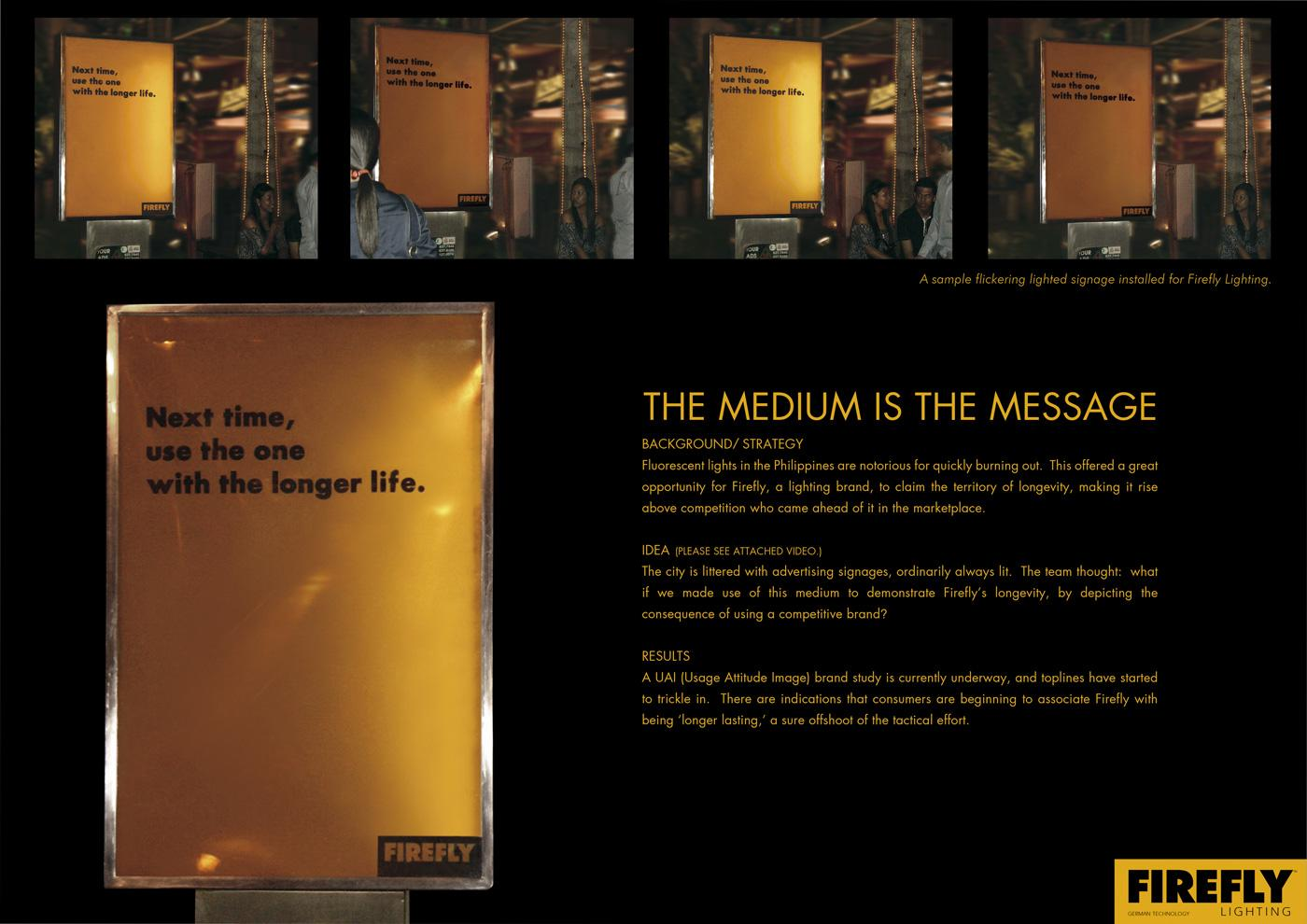 Firefly Outdoor Ad -  The medium is the message
