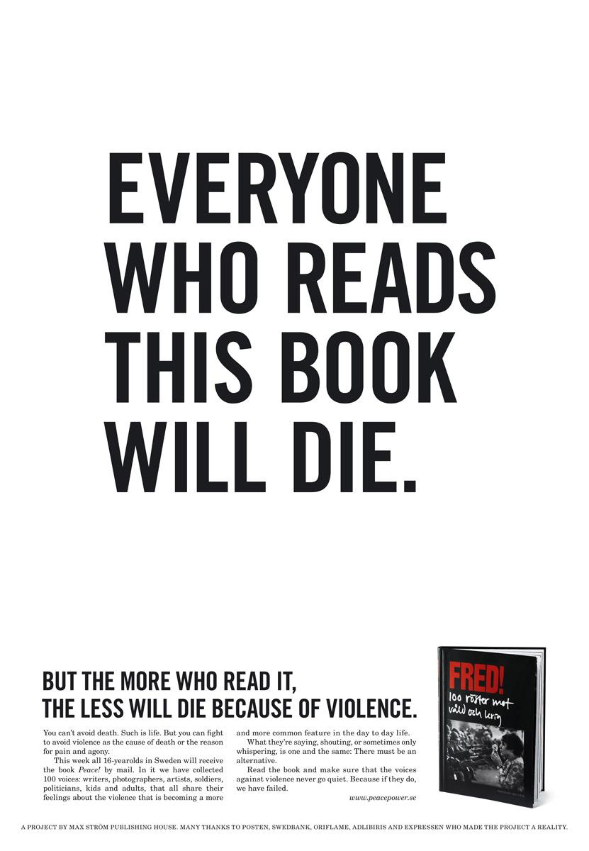 Peace! Print Ad -  Everyone who reads this book will die