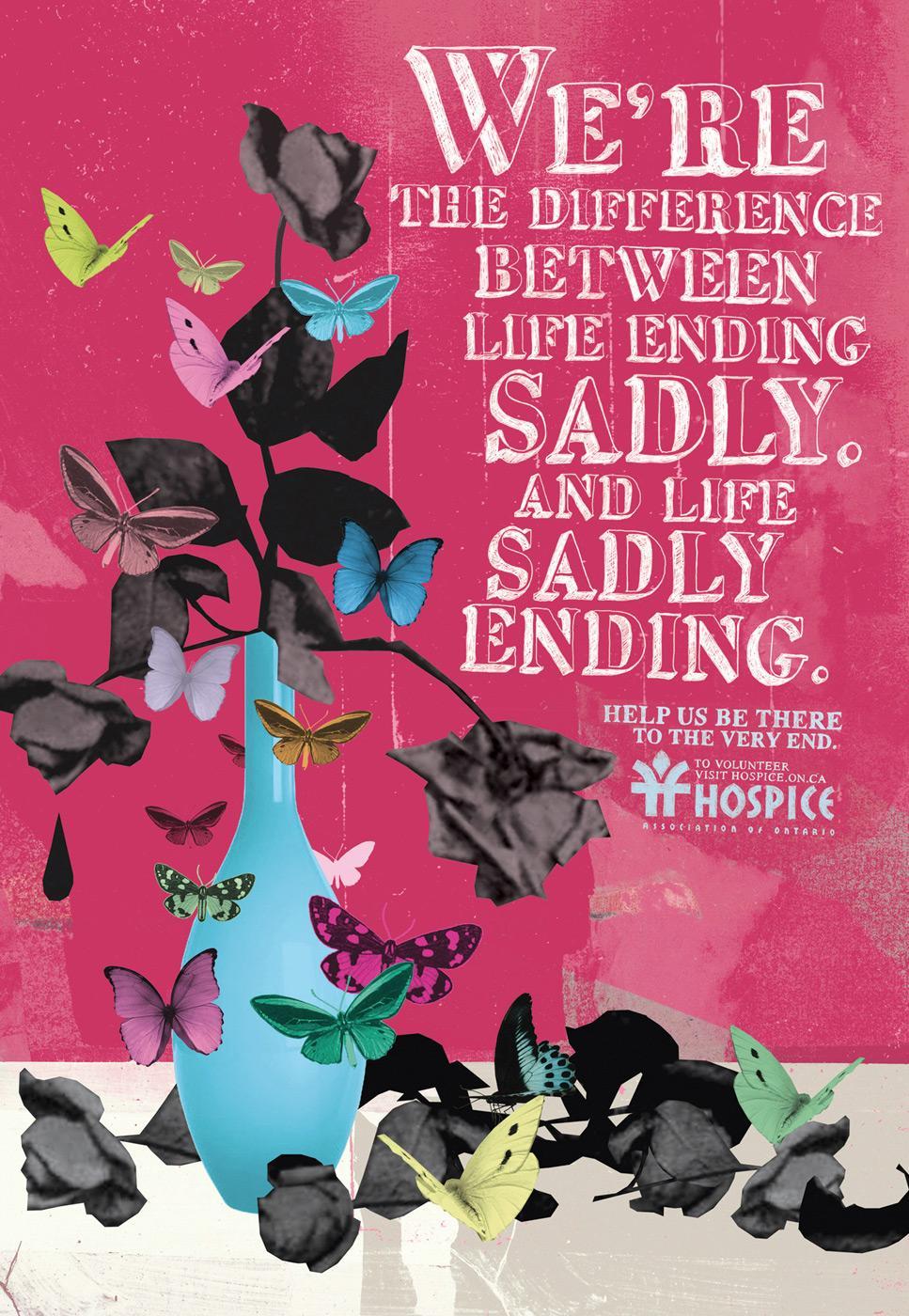 Hospice Print Ad -  Life ending sadly