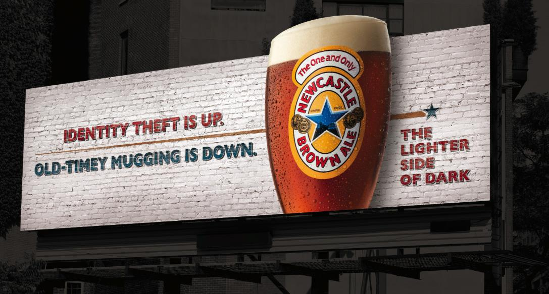 Newcastle Brown Ale Outdoor Ad -  Identity theft