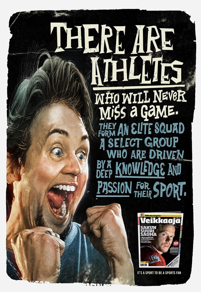 Veikkaaja Print Ad -  Never miss a game