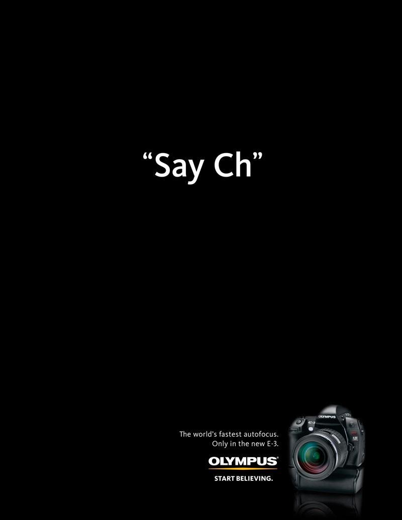 Olympus Print Ad -  Say Ch