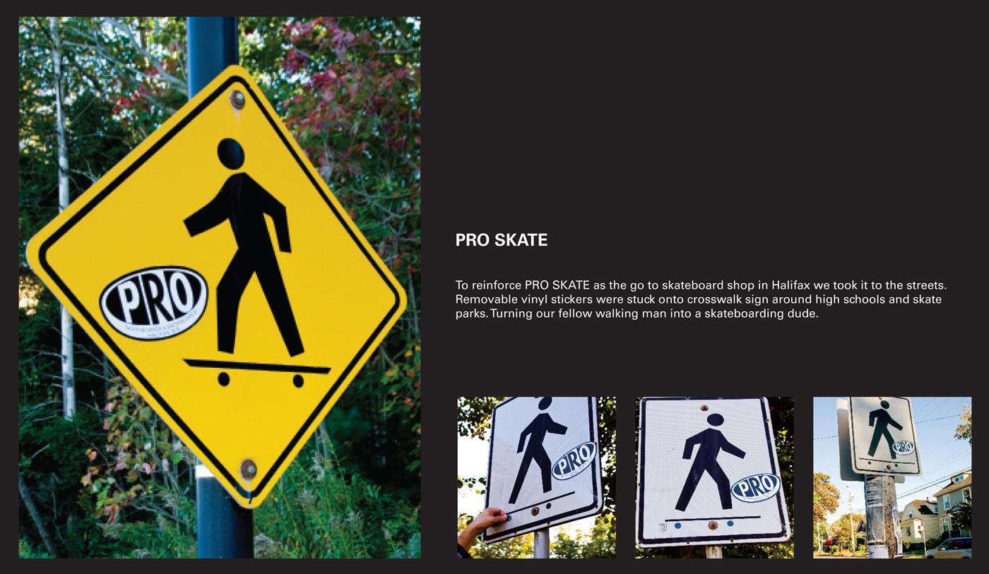 Pro Skates Ambient Ad -  Cross Walk Sign