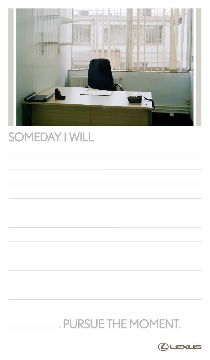 Lexus Print Ad -  Someday I will