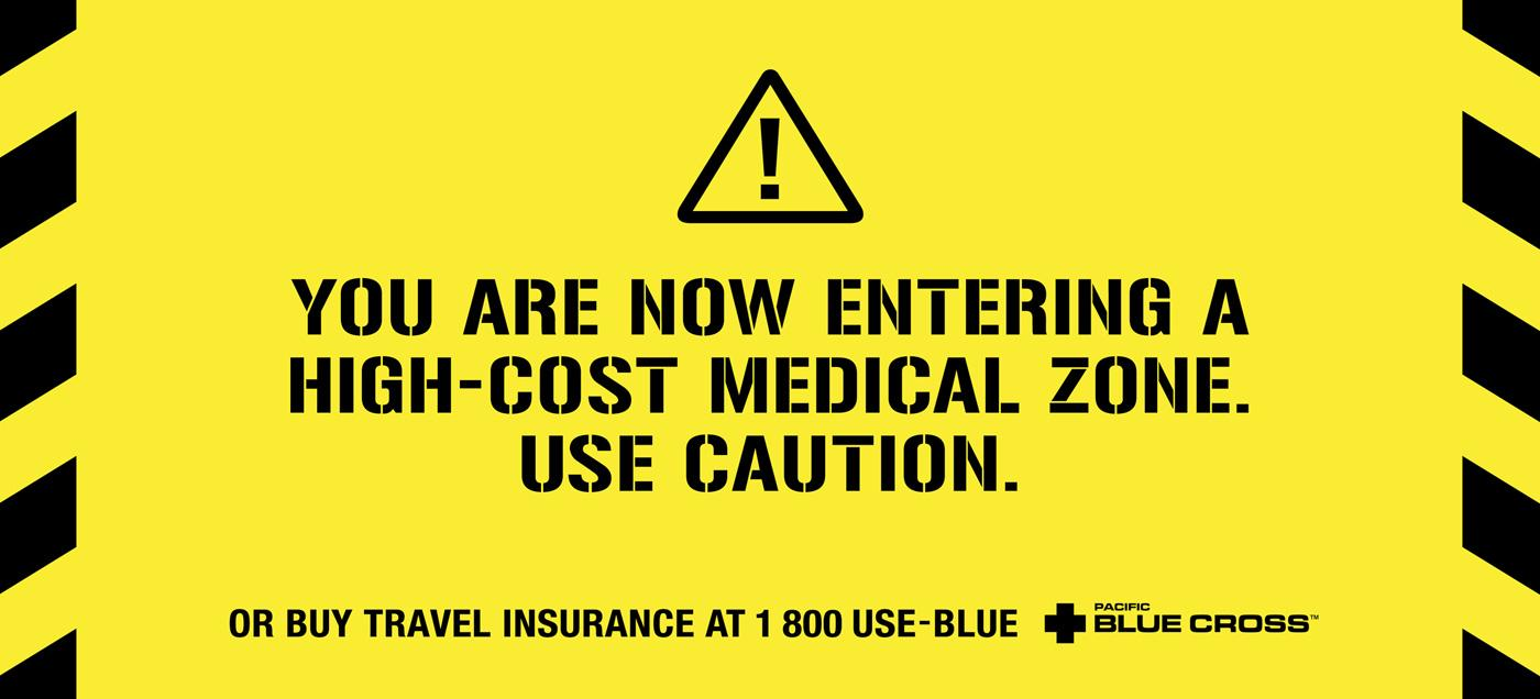 Pacific Blue Cross Outdoor Ad -  Caution