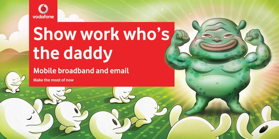 Vodafone Print Ad -  Show work who's the daddy