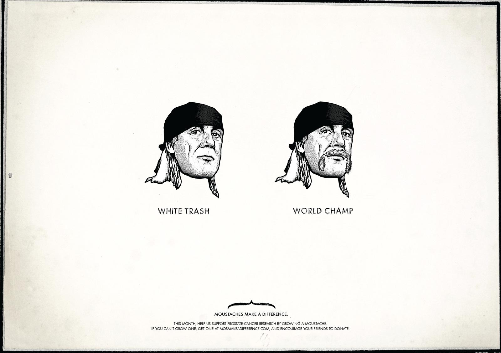 Moustaches Make A Difference Print Ad -  Hulk Hogan
