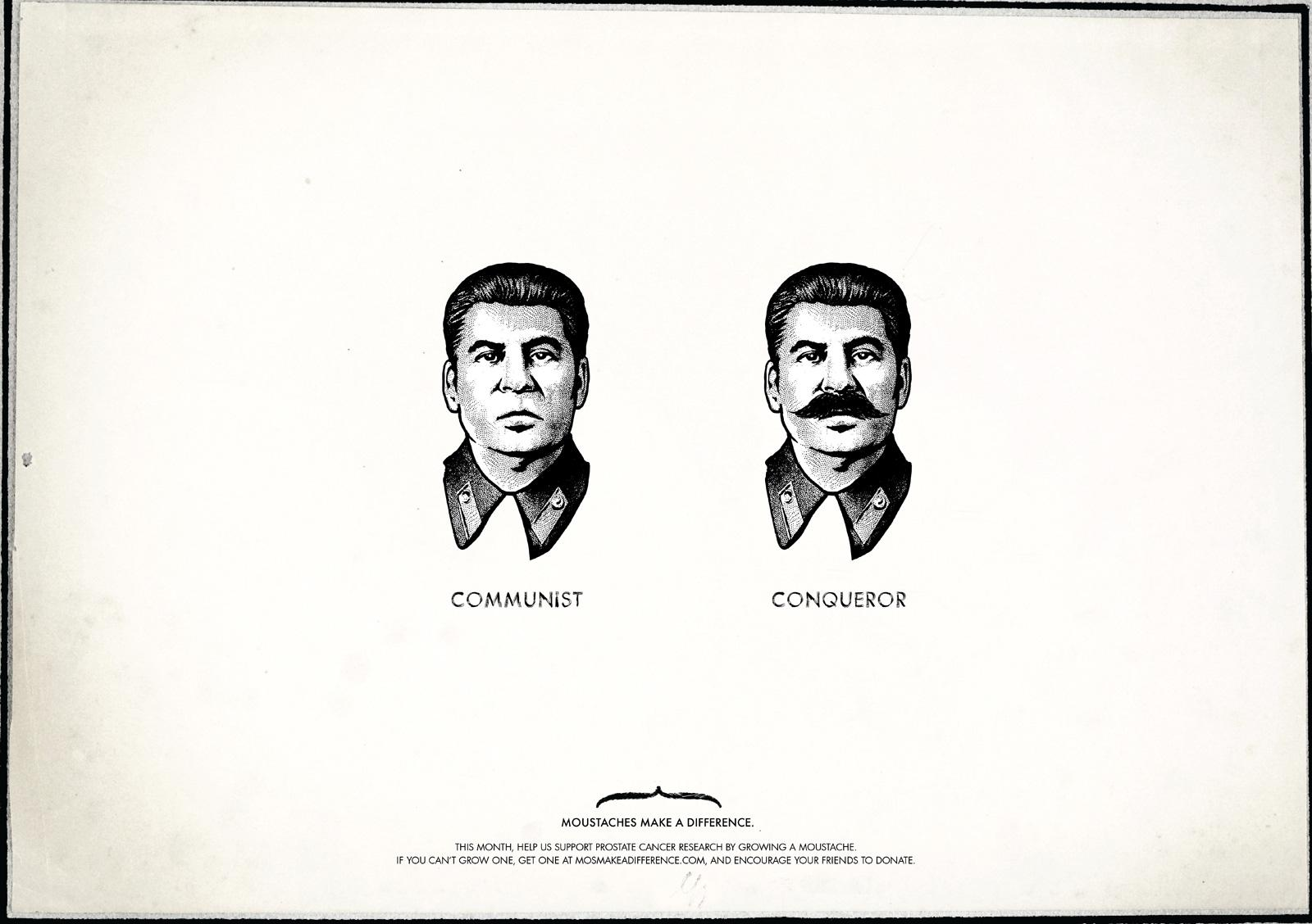 Moustaches Make A Difference Print Ad -  Stalin