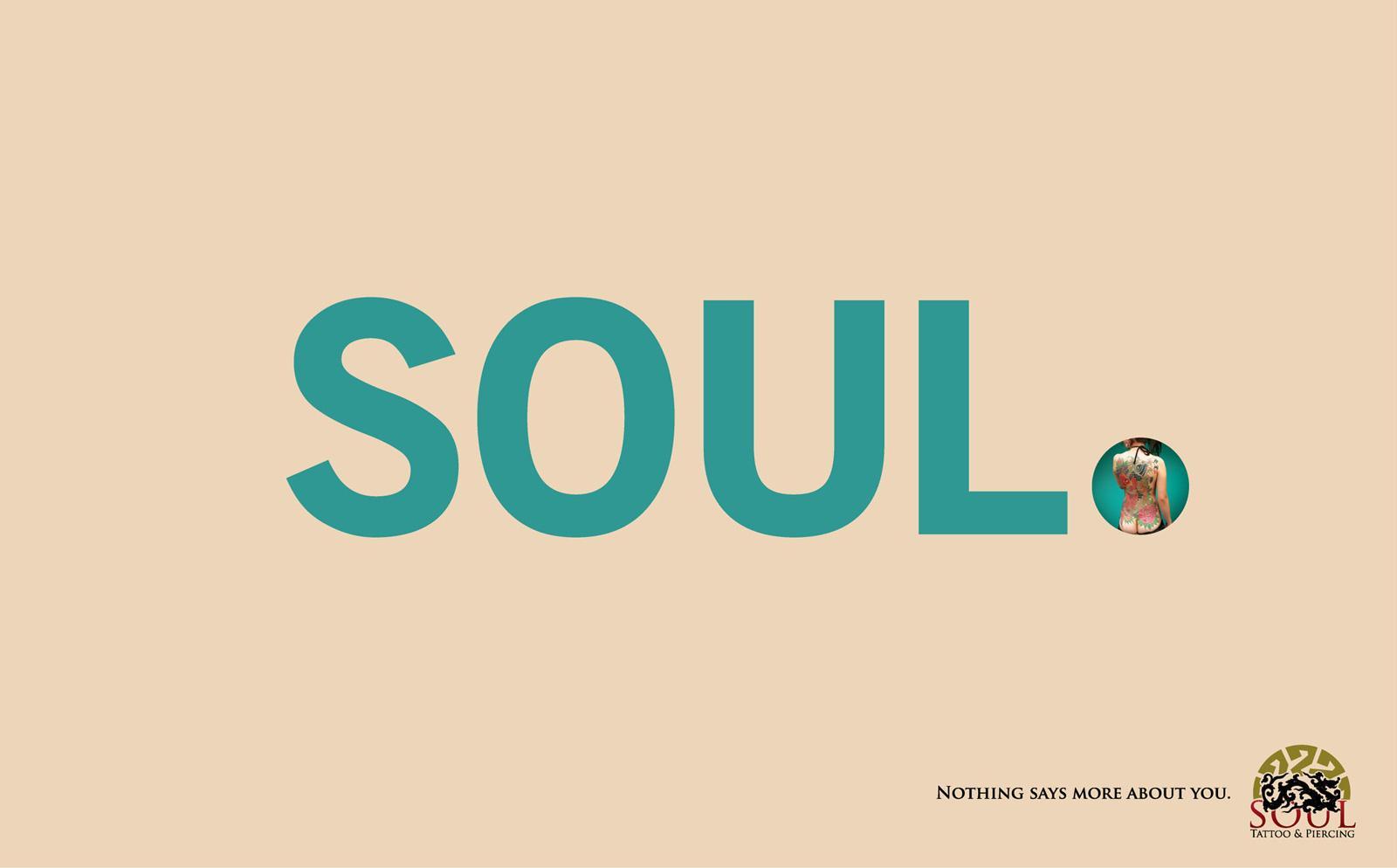 Soul Tattoo & Piercing Print Ad -  Soul