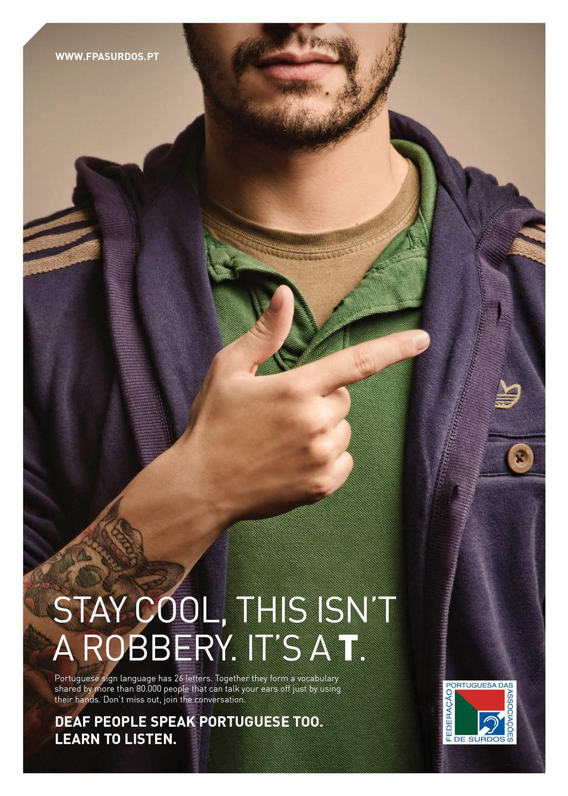 Portuguese Federation of Deaf People Print Ad -  Learn to Listen, T
